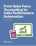 Sales White Paper: From Sales Force 'Accounting' to Sales Performance Automation