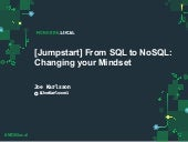 MongoDB .local Chicago 2019: From SQL to NoSQL -- Changing Your Mindset