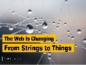 The Web Is Changing — From Strings to Things