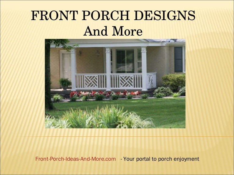 front porch designs for mobile homes.  Front Porch Ideas and More