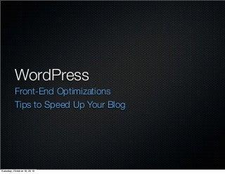 WordPress Front End Optimizations
