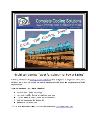Multiple Cell Cooling Towers for Saving Tremendous Power