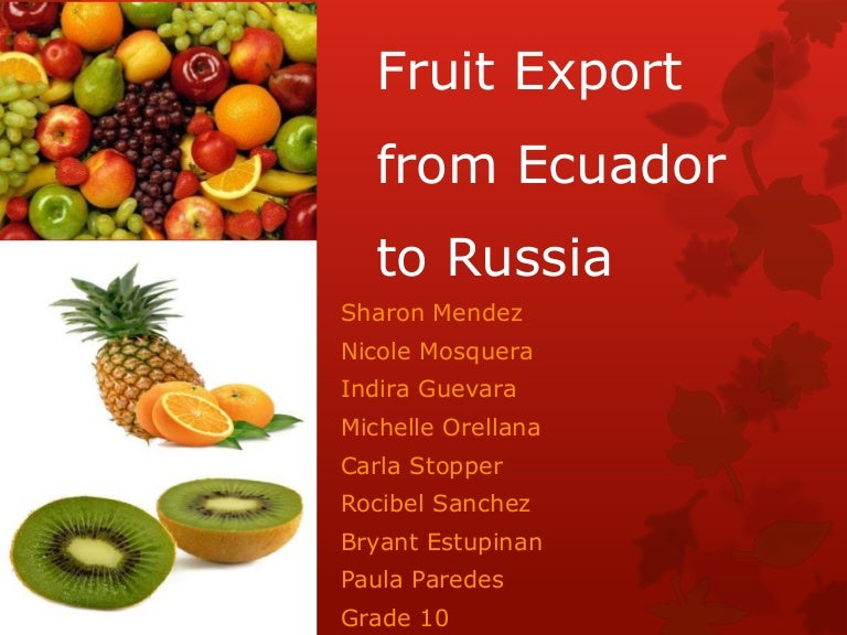 Fruit export from Ecuador to Russia