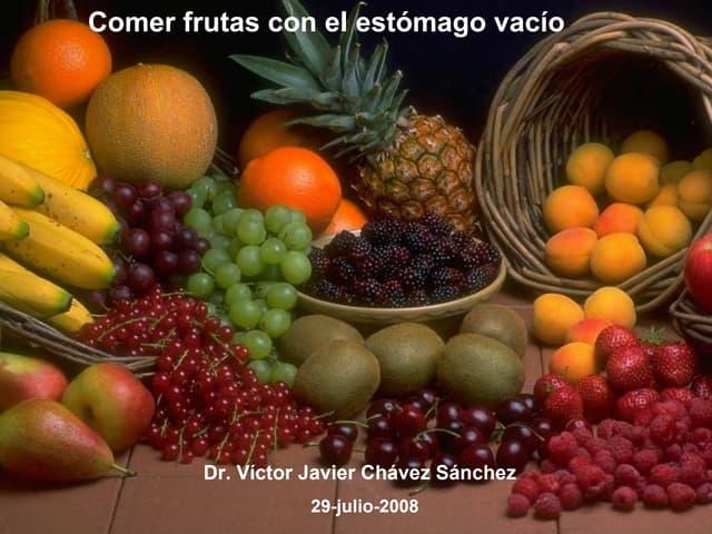 Frutas con estómago vacío