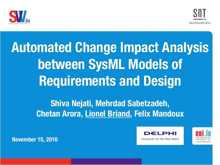 Automated Change Impact Analysis Between Sysml Models Of Requirements
