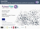 Text and data mining - the opportunities and the EU conundrum - why aren't we doing more?
