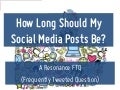How Long Should My Social Media Posts Be?