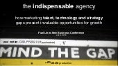 The Indispensable Agency: How Marketing Talent, Technology and Strategy Gaps Present Invaluable Opportunities for Agency Growth (#FuelLines)
