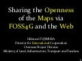 Sharing the Openness of the Maps via FOSS4G and the Web