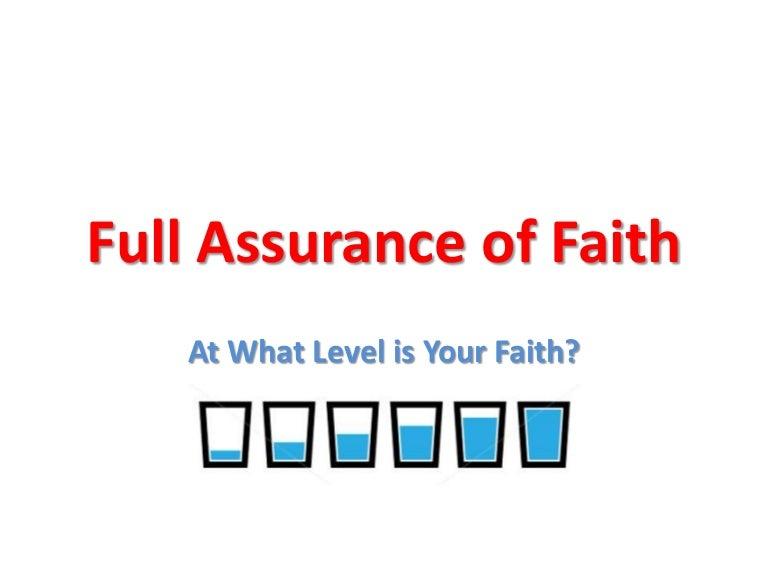 Full assurance of faith