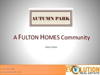 Autumn Park - Fulton Homes Community - Fulton Chandler Homes for Sale