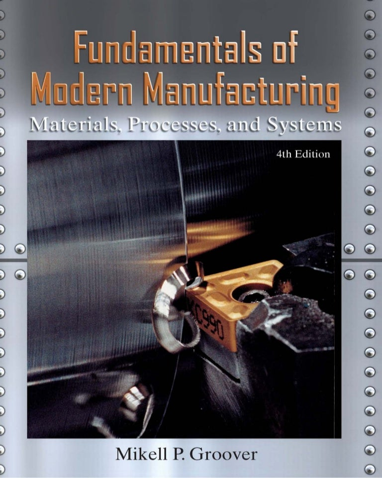 Fundamentals of Modern Manufacturing 4th edition by Groover