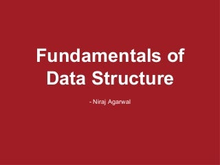 Fundamentals of data structures