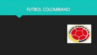 Futbol colombiano diego