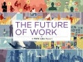 Future of-work-summary-presentation-psfk-130106150423-phpapp02