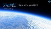 Future Earth: State of the Planet 2017