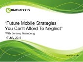 Future Mobile Strategies You Can't Afford To Neglect