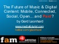 The Future of Music and Digital Content: Mobile, Social and... PAID?