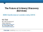 Future of Library Discovery Services