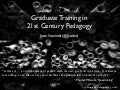 Graduate Training in 21st Century Pedagogy