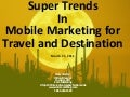 Super Trends for Mobile Marketing