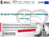 Future of phlebology