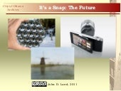 It's a Snap: The Future of Photography
