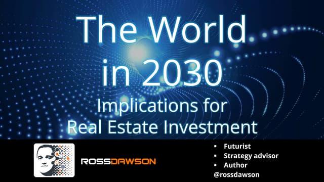 Future of Real Estate & Property - keynote slides