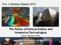 Future of serious games and immersive technologies