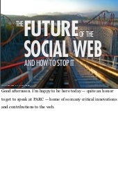 The Future of the Social Web and How to Stop It