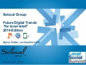 Future Trends for Local Retail 2014 - Solocal Group UK event 27 Feb 14