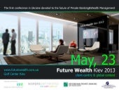 Future wealth kiev 2013