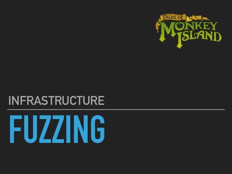 Infrastructure Fuzzing