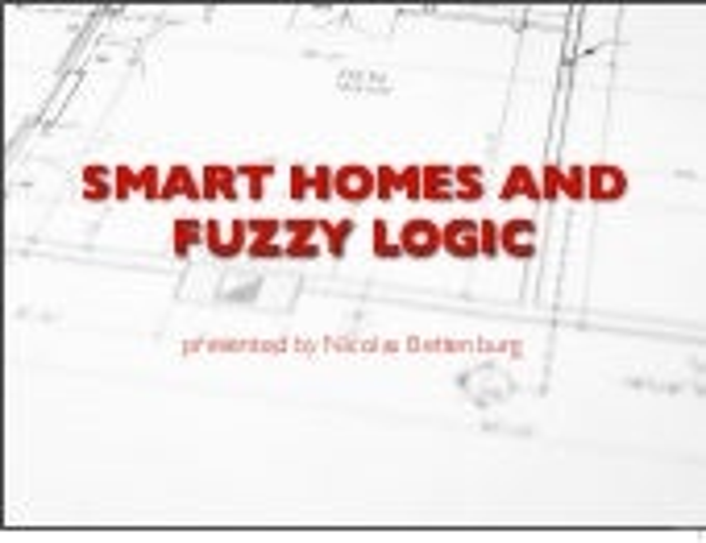 Fuzzy Logic in Smart Homes