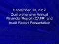 FY12 Comprehensive Annual Financial Report and Audit