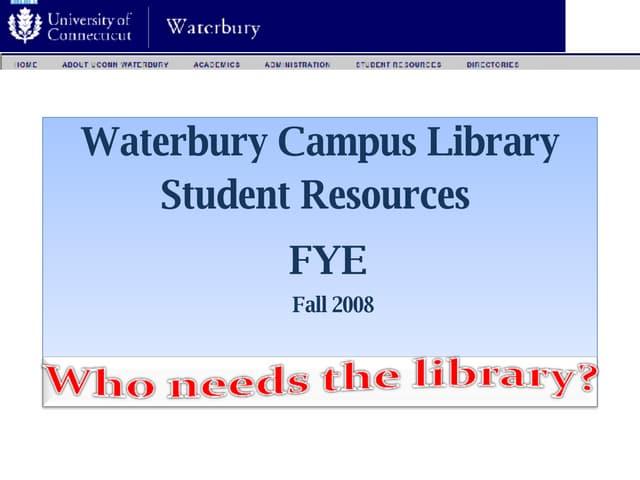 FYE Intro to UConn Waterbury Campus Students