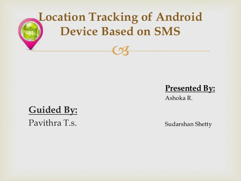 1 location tracking of android device based on sms