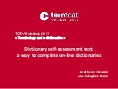 Dictionary self-assessment test: a way  to complete on-line dictionaries. Jordi Bover i Joan Rebagliato
