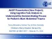 Using Cognitive task analysis to understand the decision making process for pediatric blunt abdominal trauma