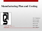 G7 Manufacturing Plan and Costing