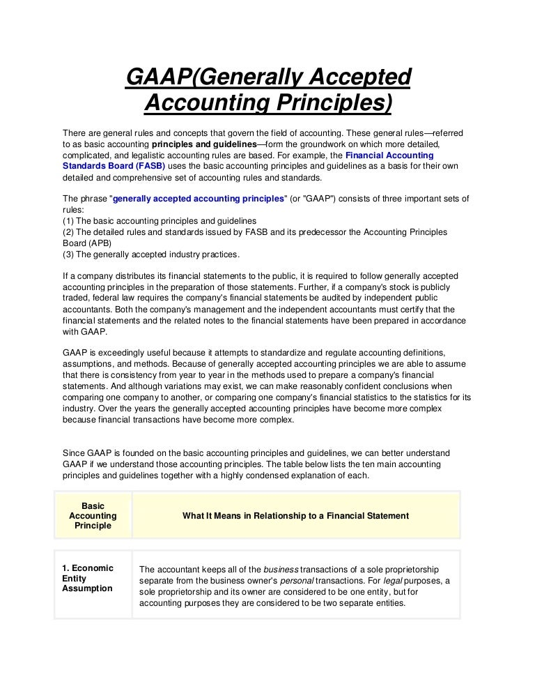 Gaap accounting (generally accepted accounting principles).