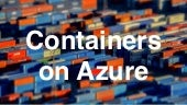 Global Azure Bootcamp Québec - Container on Azure