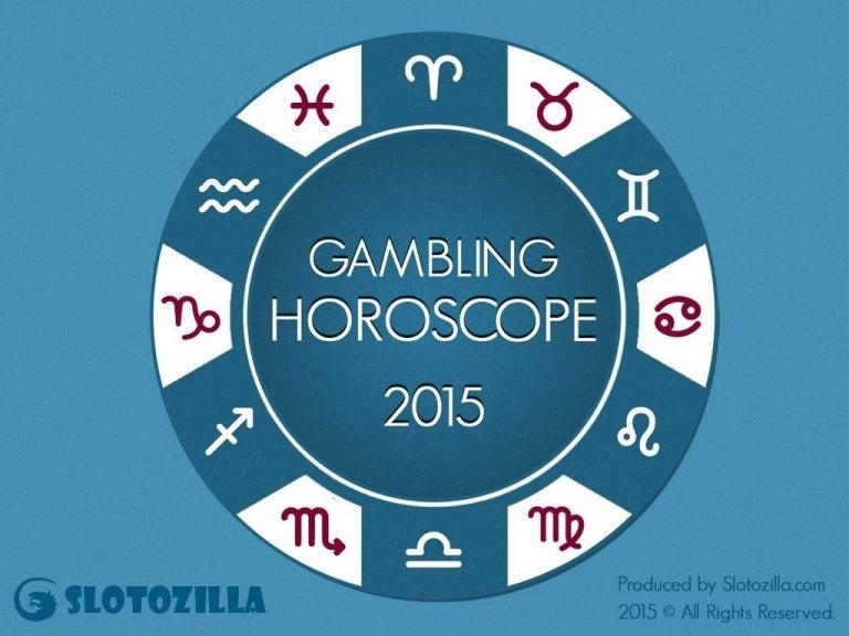 Gambling horoscopes listen to john gambling online