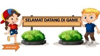 Selamat Datang di Game