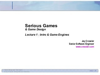 Game Design 1 - Intro and Game Engines