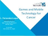 Games and Mobile Technology for Cancer