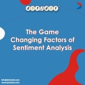 Game-changing factors of Sentiment Analysis