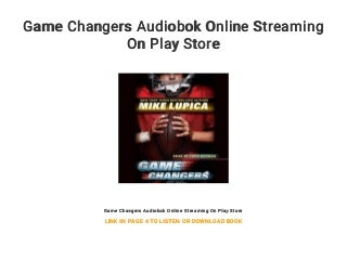 Game Changers Audiobok Online Streaming On Play Store