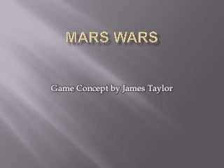 Game Concept Mars Wars