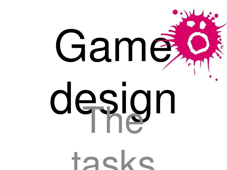 Game Design Tasks